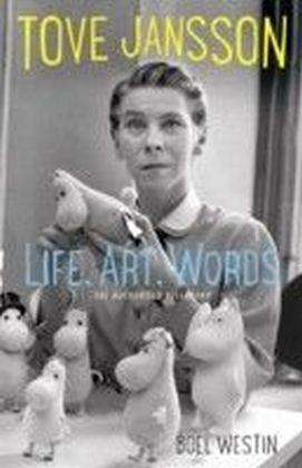 Tove Jansson Life, Art, Words