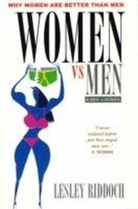 Women vs Men & Men vs Women