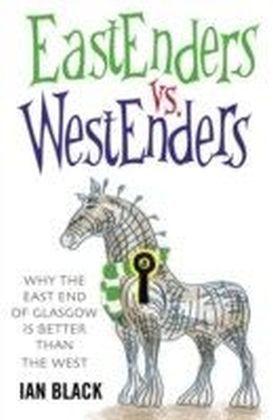 Eastenders vs Westenders & Westenders vs Eastenders