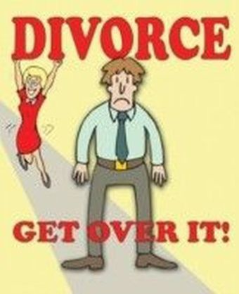 Divorce - Get Over It!