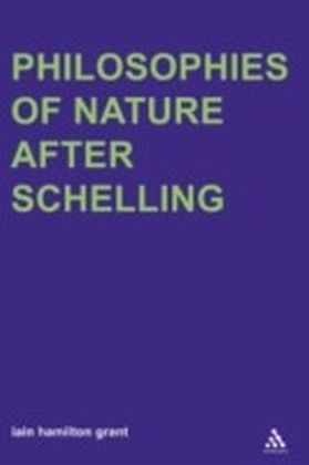 Philosophies of Nature after Schelling
