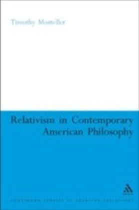 Relativism in Contemporary American Philosophy