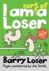 I am sort of a Loser