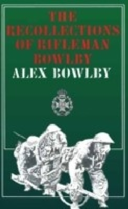 Recollections of Rifleman Bow