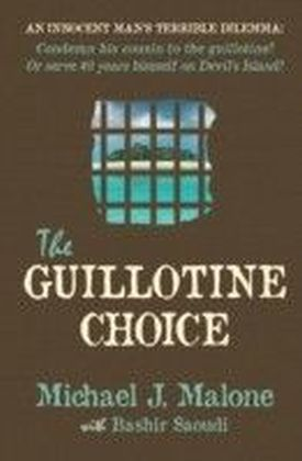 Guillotine Choice