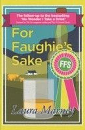 For Faughie's Sake
