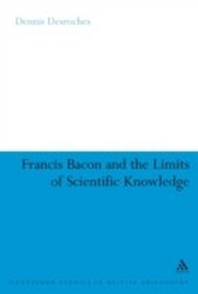 Francis Bacon and the Limits of Scientific Knowledge