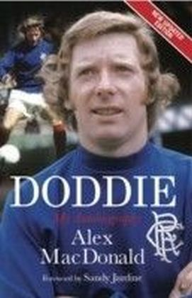 Doddie: My Autobiography. Alex MacDonald