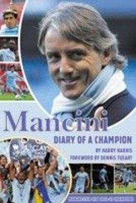 Mancini - Diary of a Champion