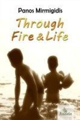 Through Fire and Life