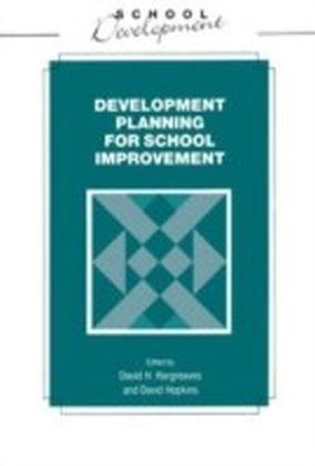 Developmental Planning for School Improvement