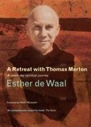Retreat with Thomas Merton