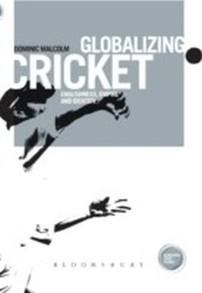 Globalizing Cricket