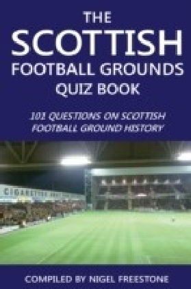 Scottish Football Grounds Quiz Book