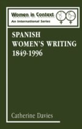 Spanish Women's Writing 1849-1996