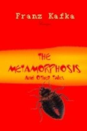 Metamorphosis and Other Tales
