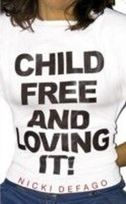 Childfree and Loving It