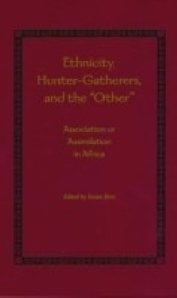 """Ethnicity, Hunter-Gatherers, and the """"Other"""""""