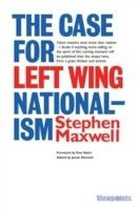 Case for Left Wing Nationalism