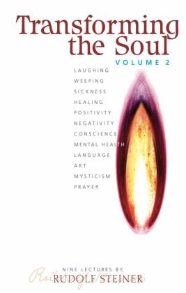 Transforming the Soul Vol 2