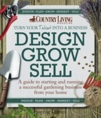 Design Grow Sell