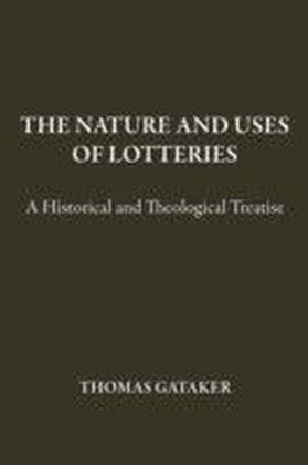 Nature and Uses of Lotteries