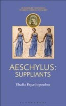 Aeschylus - Suppliants