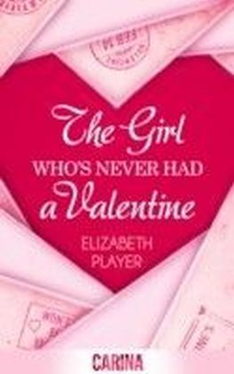 Girl Who's Never Had A Valentine
