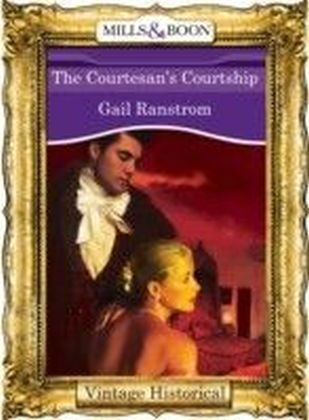 Courtesan's Courtship (Mills & Boon Historical)