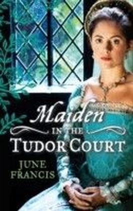 MAIDEN in the Tudor Court (Mills & Boon M&B)