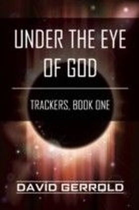 Trackers - Under the Eye of God