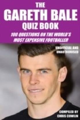 Gareth Bale Quiz Book