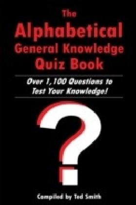 Alphabetical General Knowledge Quiz Book