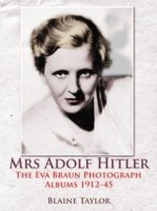 Mrs Adolf Hitler