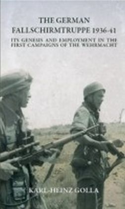German Fallschirmtruppe 1936-41 (Revised edition)