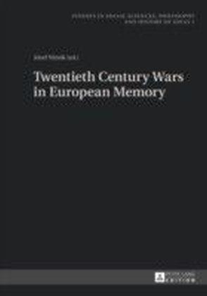 Twentieth Century Wars in European Memory