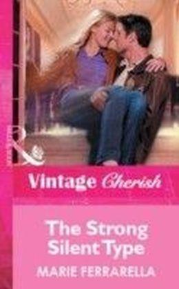 Strong Silent Type (Mills & Boon Vintage Cherish)