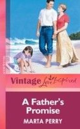 Father's Promise (Mills & boon Vintage Love Inspired)