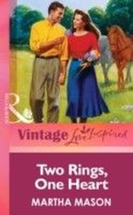 Two Rings, One Heart (Mills & boon Vintage Love Inspired)