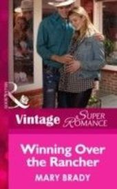 Winning Over the Rancher (Mills & Boon Vintage Superromance) (Hometown U.S.A. - Book 23)