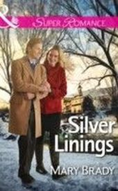 Silver Linings (Mills & Boon Superromance) (The Legend of Bailey's Cove - Book 2)