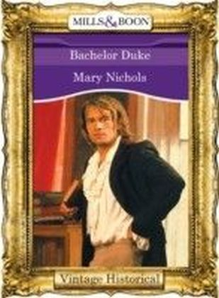 Bachelor Duke (Mills & Boon Historical)