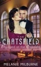 Engaged at The Chatsfield (Mills & Boon Short Stories)