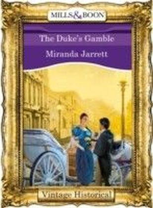 Duke's Gamble (Mills & Boon Historical)