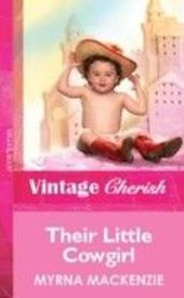 Their Little Cowgirl (Mills & Boon Vintage Cherish)