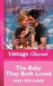 Baby They Both Loved (Mills & Boon Vintage Cherish)