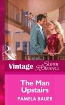Man Upstairs (Mills & Boon Vintage Superromance)