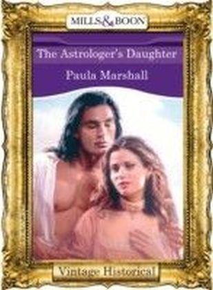 Astrologer's Daughter (Mills & Boon Historical)