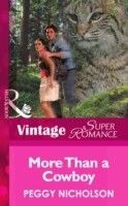 More Than a Cowboy (Mills & Boon Vintage Superromance) (Home on the Ranch - Book 29)