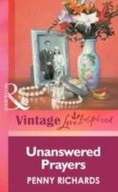 Unanswered Prayers (Mills & boon Vintage Love Inspired)